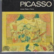 Libros de segunda mano: PARE PICASSO, JOSEP PALAU I FABRE, EDS. POLÍGRAFA, BCN, 70 PÁGS, 70 ILUSTRACIONES, 20X20CM. Lote 40588010