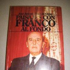 Livres d'occasion: VACA DE OSMA, JOSÉ ANTONIO. PAISAJES CON FRANCO AL FONDO. Lote 40724713