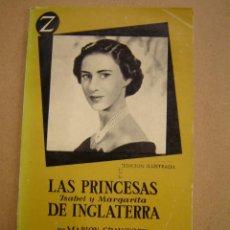 Libros de segunda mano: LAS PRINCESAS ISABEL Y MARGARITA DE INGLATERRA - MARION CRAWFORD. Lote 40822843