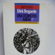 Libros de segunda mano: UNA OCUPACIÓN AMENA, UNA NOVELA DEL ACTOR DIRK BOGARDE. Lote 40900617