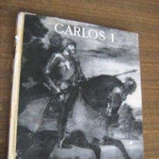 Libros de segunda mano - VIDAS DE GRANDES HOMBRES CARLOS I - IGUAL UBEDA - SEIX BARRAL 1955 - 40996300