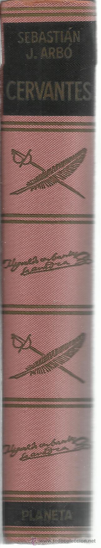 Libros de segunda mano: CERVANTES. SEBASTIÁN JUAN ARBÓ. EDITORIAL PLANETA. BARCELONA. 1971 - Foto 3 - 41041267