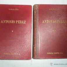 Libros de segunda mano: MARAÑÓN, GREGORIO: ANTONIO PÉREZ (EL HOMBRE, EL DRAMA, LA ÉPOCA). DOS TOMOS. 1952.. Lote 41375886