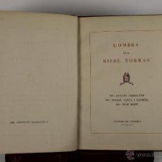 Libros de segunda mano: 4487- L'OMBRA DEL BISBE TORRAS. MN. JACINTO VERDAGUER. TIP. VOLAFRANCA DEL PENEDES. 1946. . Lote 41453425
