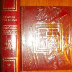 Libros de segunda mano: FRANCISCO FRANCO. UN SIGLO DE ESPAÑA/ DOS TOMOS.COMPLETA. RICARDO DE LA CIERVA. Lote 41474499
