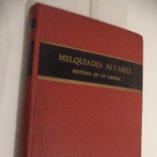 Libros de segunda mano: MELQUIADES ALVAREZ, HISTORIA DE UN LIBERAL. MAXIMIANO GARCIA VENERO. EDIT. ALHAMBRA. MADRID. 1954.. Lote 41522912