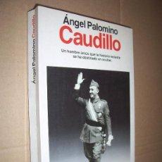 Libros de segunda mano: CAUDILLO.AUTOR ANGEL PALOMINO. Lote 41719464