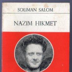 Libros de segunda mano: NAZIM HIKMET. SOLIMAN SALOM. EDICIONES EPESA. MADRID. 1971.. Lote 41723627