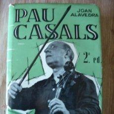 Libros de segunda mano: PAU CASALS.1963. Lote 41751112