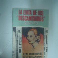 Libros de segunda mano - GEORGE BRUCE: LA EVITA DE LOS DESCAMISADOS (EVA PERÓN) - 42071582