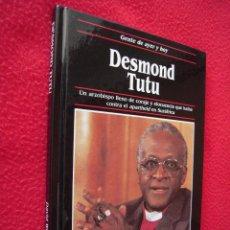 Libros de segunda mano: DESMOND TUTU - DAVID WINNER - GENTE DE AYER Y DE HOY - EDICIONES SM. Lote 42142300