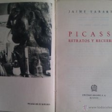 Libros de segunda mano: PICASSO RETRATOS Y RECUERDOS 1ª ED. AFRODISIO AGUADO 1953 FIRMADO POR JAIME SABARTÉS. Lote 42293639