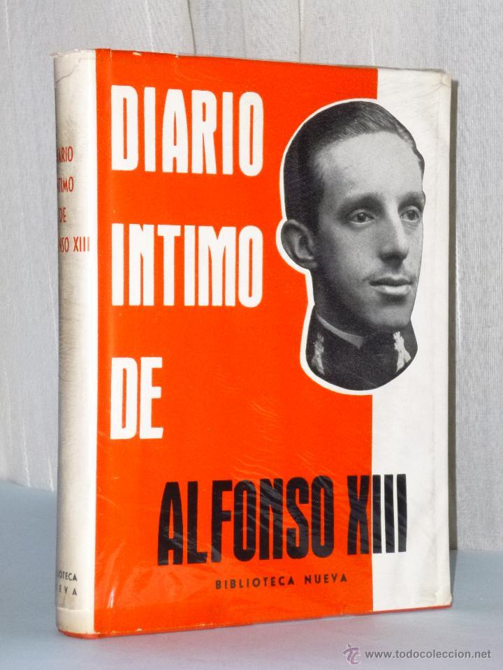 DIARÍO ÍNTIMO DE ALFONSO XIII (Libros de Segunda Mano - Biografías)