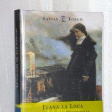 Libros de segunda mano: JUANA LA LOCA, LA CAUTIVA DE TORDESILLAS.. Lote 42428482