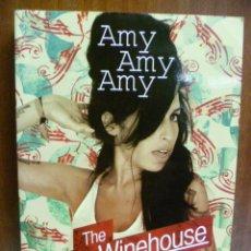 Libros de segunda mano: AMY AMY AMY - THE AMY WINEHOUSE STORY BY NICK JOHSTONE (EN INGLES). Lote 42582560