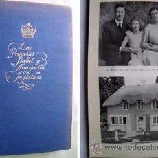 Libros de segunda mano: LAS PRINCESAS ISABEL Y MARGARITA DE INGLATERRA. CRAWFORD, MARION. 1953. Lote 42682782