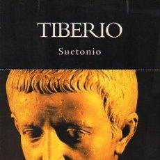 Libros de segunda mano: TIBERIO - SUETONIO HISTORIA - NATIONAL GEOGRAPHIC - 2004. Lote 42683013