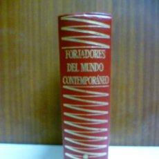 Libros de segunda mano: FORJADORES DEL MUNDO CONTEMPORÁNEO (TOMO 4) EDITORIAL PLANETA, 1972.. Lote 42815839