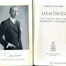 Libros de segunda mano: JOAQUIM M. DE NADAL : MEMÒRIES (AEDOS, 1965) - CON AUTÓGRAFO DEL ESCRITOR Y POLÍTICO. Lote 42828356