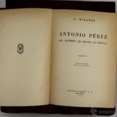 Libros de segunda mano: D-404. ANTONIO PEREZ. G. MARAÑON. EDIT. ESPASA CALPE. 1948. 2 VOL. . Lote 43094936