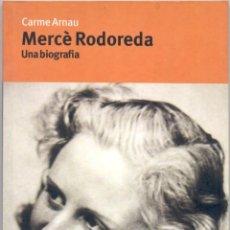 MERCÈ RODOREDA. Una biografia.