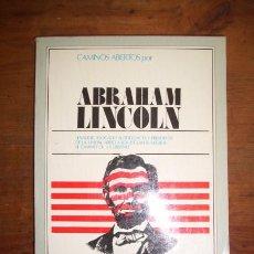 Libros de segunda mano: ABRAHAM LINCOLN. Lote 43358735