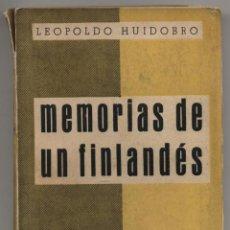 Libros de segunda mano: MEMORIAS DE UN FINLANDÉS ('DEL MADRID ROJO'). LEOPOLDO HUIDOBRO. EDICIONES ESPAÑOLAS. MADRID. 1939.. Lote 43409683