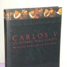 Libros de segunda mano: CARLOS V. UN HOMBRE PARA EUROPA. Lote 43447242