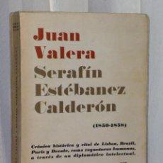Libros de segunda mano: JUAN VALERA-SERAFIN ESTEBANEZ CALDERON. (1850-1858).. Lote 43499548