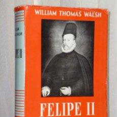 Libros de segunda mano: FELIPE II.. Lote 43506037