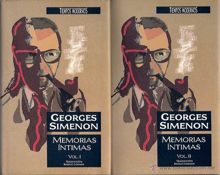 SIMENÓN, GEORGES - MEMORIAS ÍNTIMAS (DOS VOLÚMENES) - EDICIONES B 1989 (Libros de Segunda Mano - Biografías)