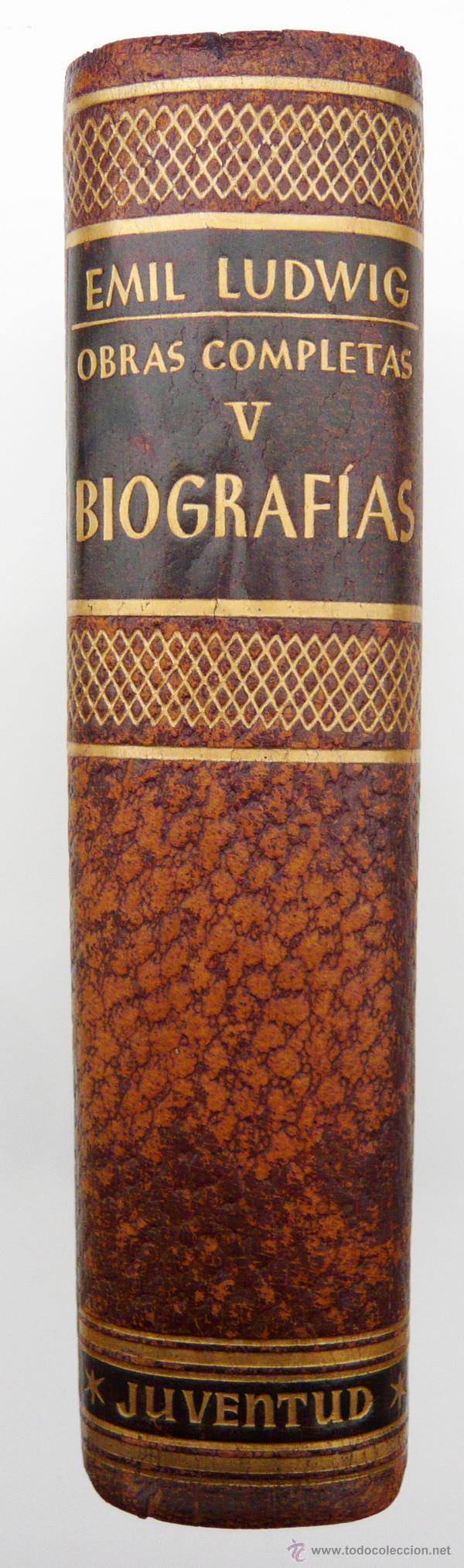 Libros de segunda mano: OBRAS COMPLETAS / E. LUDWIG/ ED. JUVENTUD 1957/ 1ª EDICION / PIEL / BIOGRAFIAS / VOLUMEN V - Foto 2 - 43562213
