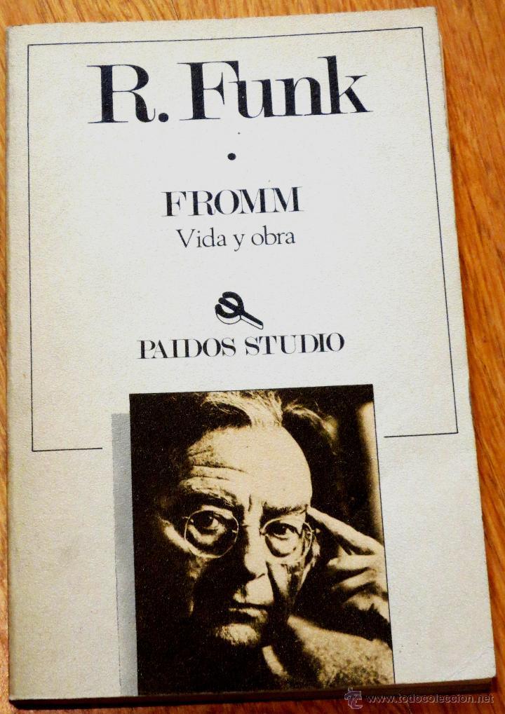 FROMM VIDA Y OBRA RAINER FUNK EDITORIAL PAIDÓS AÑO 1987 (Libros de Segunda Mano - Biografías)