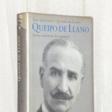 Libros de segunda mano: QUEIPO DE LLANO. GLORIA E INFORTUNIO DE UN GENERAL.. Lote 94462332