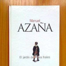 Libros de segunda mano: EL JARDIN DE LOS FRAILES, MANUEL AZAÑA, EL PAIS CLASICOS DEL SIGLO XX, 2003. Lote 43600342