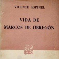 Libros de segunda mano: VIDA DE MARCOS DE OBREGON. ( EJEMPLAR NUMERADO, Nº 508 ) - ESPINEL, VICENTE. Lote 43955081