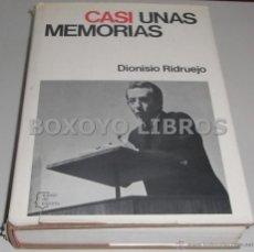 Libros de segunda mano: RIDRUEJO, DIONISIO. CASI UNAS MEMORIAS. COLECCIÓN ESPEJO DE ESPAÑA Nº 23. Lote 44048451