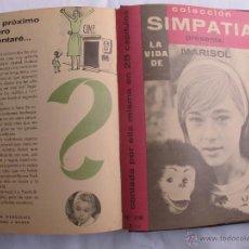Libros de segunda mano: LA VIDA DE MARISOL - COLECCION SIMPATIA (28 CAPITULOS). Lote 44074703