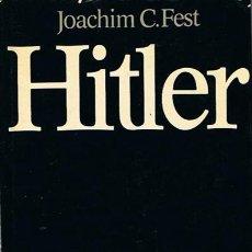 Libros de segunda mano: HITLER JOACHIM C.FEST TOMOS 1 Y 2 . Lote 44226922