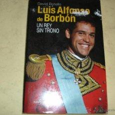 Libros de segunda mano: LUIS ALFONSO DE BORBON - DAVID BOTELLO - ED. ESPEJO DE TINTA. Lote 44314757