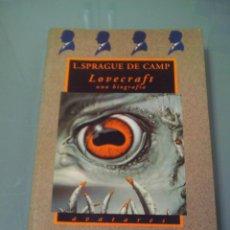 Livres d'occasion: LOVECRAFT. UNA BIOGRAFÍA - L. SPRAGUE DE CAMP. AVATARES. VALDEMAR.. Lote 55321478
