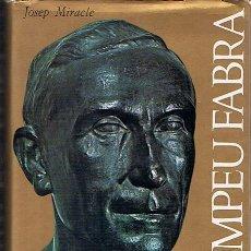 Libros de segunda mano: POMPEU FABRA JOSEP MIRACLE . Lote 92739058