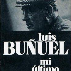 Libros de segunda mano: MI ÚLTIMO SUSPIRO (MEMORIAS) LUIS BUÑUEL . Lote 44718125