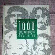 Libros de segunda mano: LOS 1000 PROTAGONISTAS DEL SIGLO XX EL PAIS. Lote 44748268