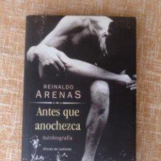 Libros de segunda mano: LIBRO ANTES QUE ANOCHEZCA, AUTOR REINALDO ARENAS, AUTOBIOGRAFÍA, CÍRCULO DE LECTORES, AÑO 2001. Lote 44877664