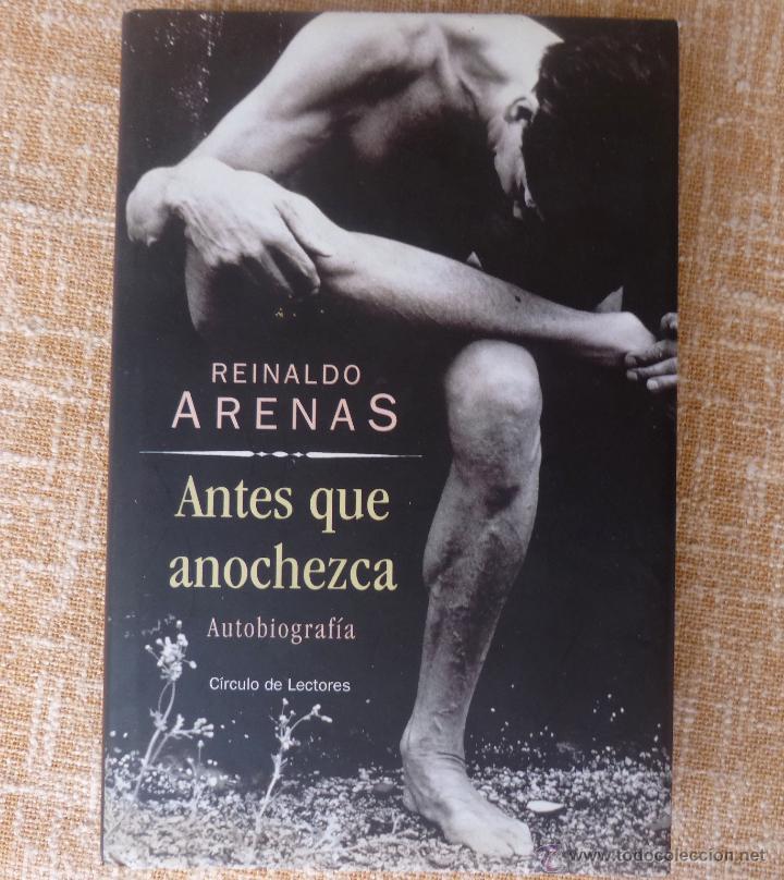Libros de segunda mano: Libro Antes que anochezca, autor Reinaldo Arenas, Autobiografía, Círculo de Lectores, año 2001 - Foto 5 - 44877664