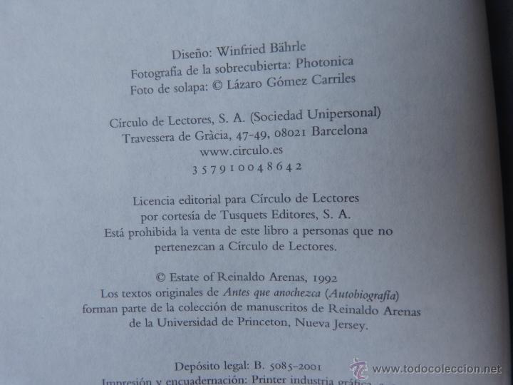 Libros de segunda mano: Libro Antes que anochezca, autor Reinaldo Arenas, Autobiografía, Círculo de Lectores, año 2001 - Foto 6 - 44877664