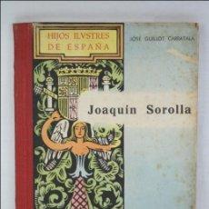 Gebrauchte Bücher - Libro Hijos Ilustres de España, XIV, Joaquín Sorolla - 1950 - Editorial Sánchez Rodrigo - 44891163