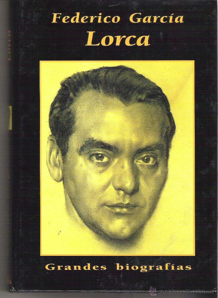 1 LIBRO TAPA DURA - AÑO 2001 - GRANDES BIOGRAFIAS - FEDERICO GARCIA LORCA (Libros de Segunda Mano - Biografías)