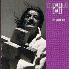 Libros de segunda mano: DEDALICO DALÍ LUIS ROMERO . Lote 45079580